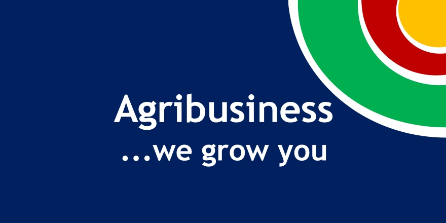 Agribusiness: We Grow You